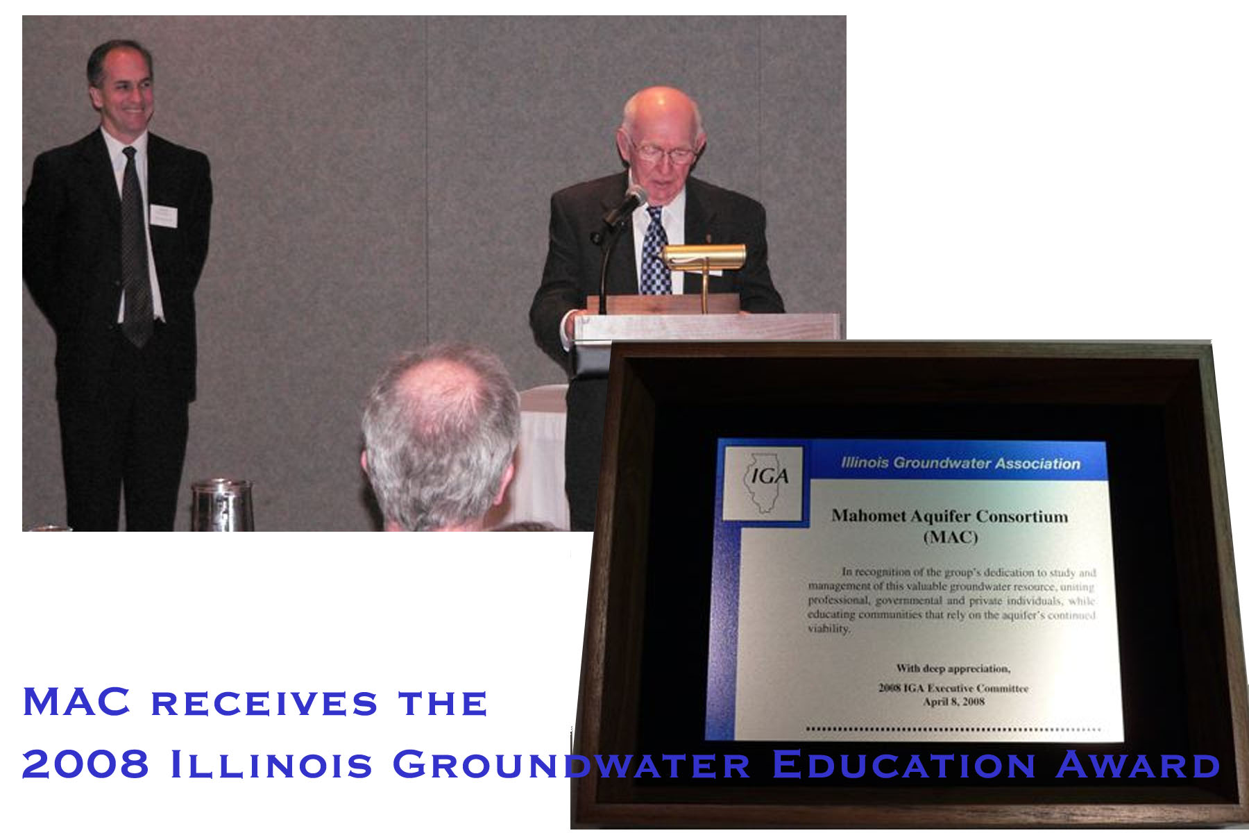 Mel Pleines accepts the 2008 Illinois Groundwater Education Award from the Illinois Groundwater Association, April 2008